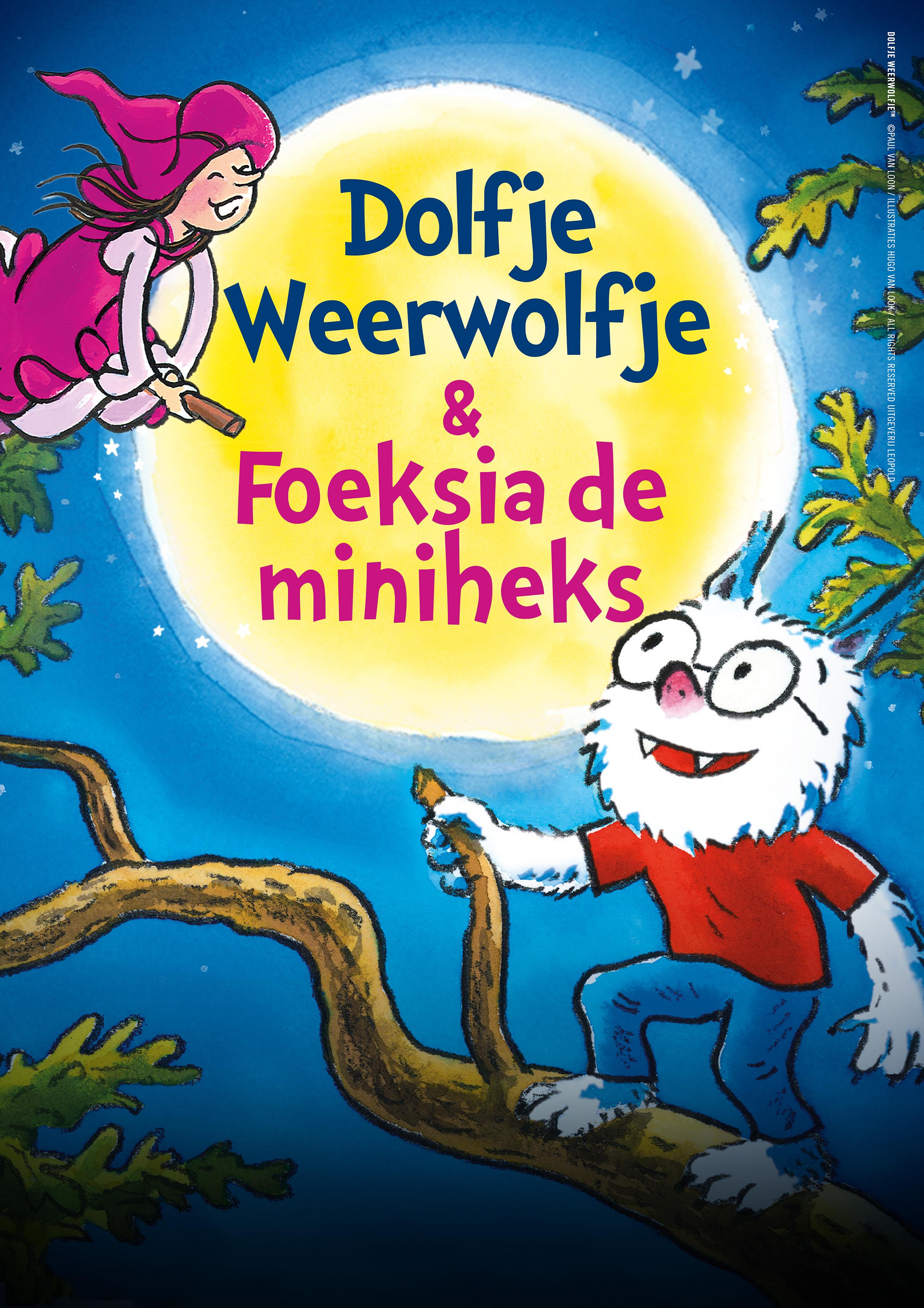 Dolfje-Weerwolfje-en-Foeksia-de-Miniheks