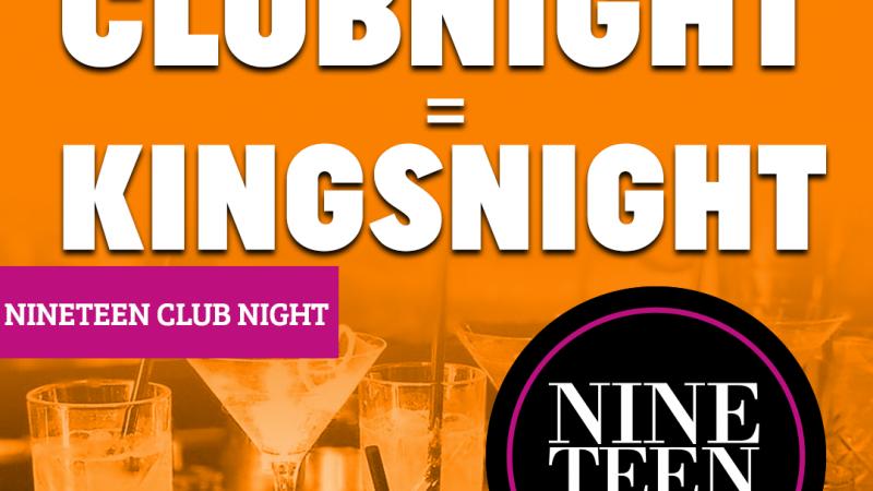 Nineteen Club Night