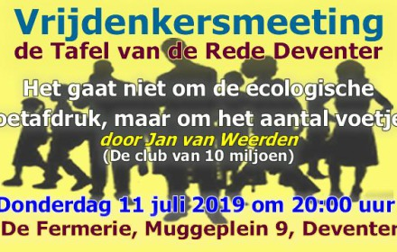 Vrijdenkersmeeting de Tafel van de Rede Deventer: Overbevolking & Milieutransitie