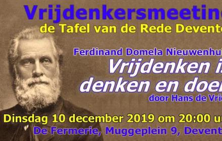Vrijdenkersmeeting Deventer over Ferdinand Domela Nieuwenhuis : Vrijdenken is denken en doen